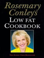 Rosemary Conley's Low Fat Cook Book