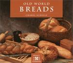 Old World Breads (The Crossing Press Specialty Cookbooks)