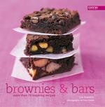 Brownies and Bars (More Than 70 Inspiring Recipes S.)