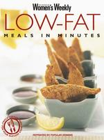 Low-Fat Meals in Minutes (